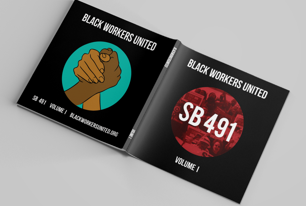 Black Workers United: SB 491 Volume 1